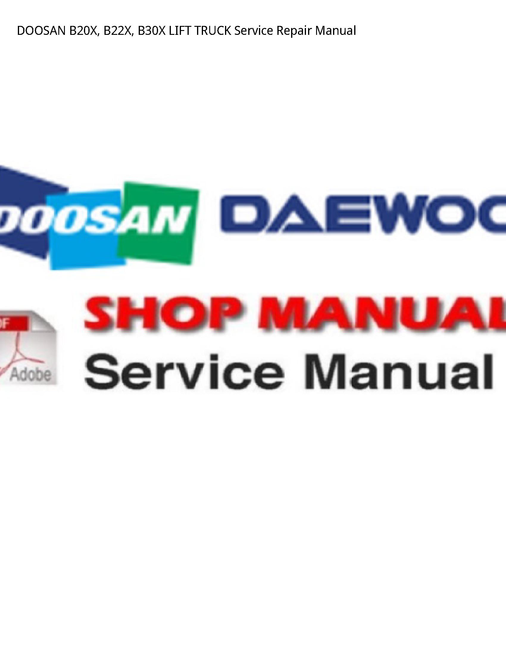 Doosan B20X LIFT TRUCK manual