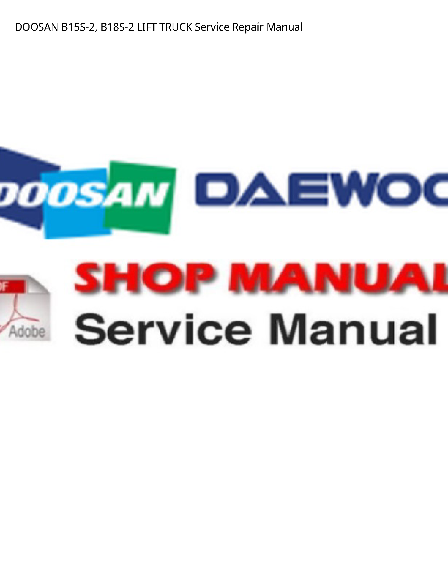 Doosan B15S-2 LIFT TRUCK manual
