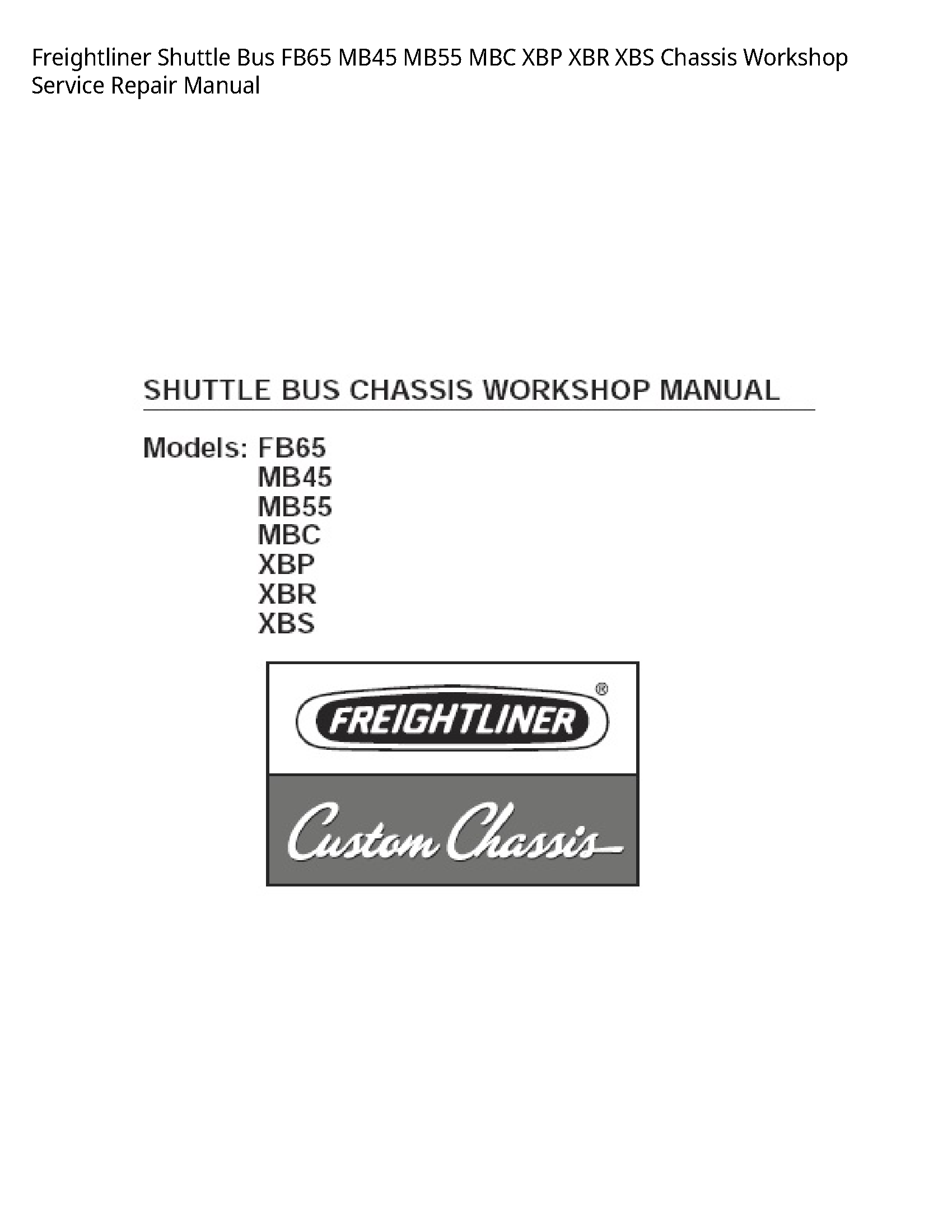 Freightliner FB65 Shuttle Bus MBC XBP XBR XBS Chassis manual