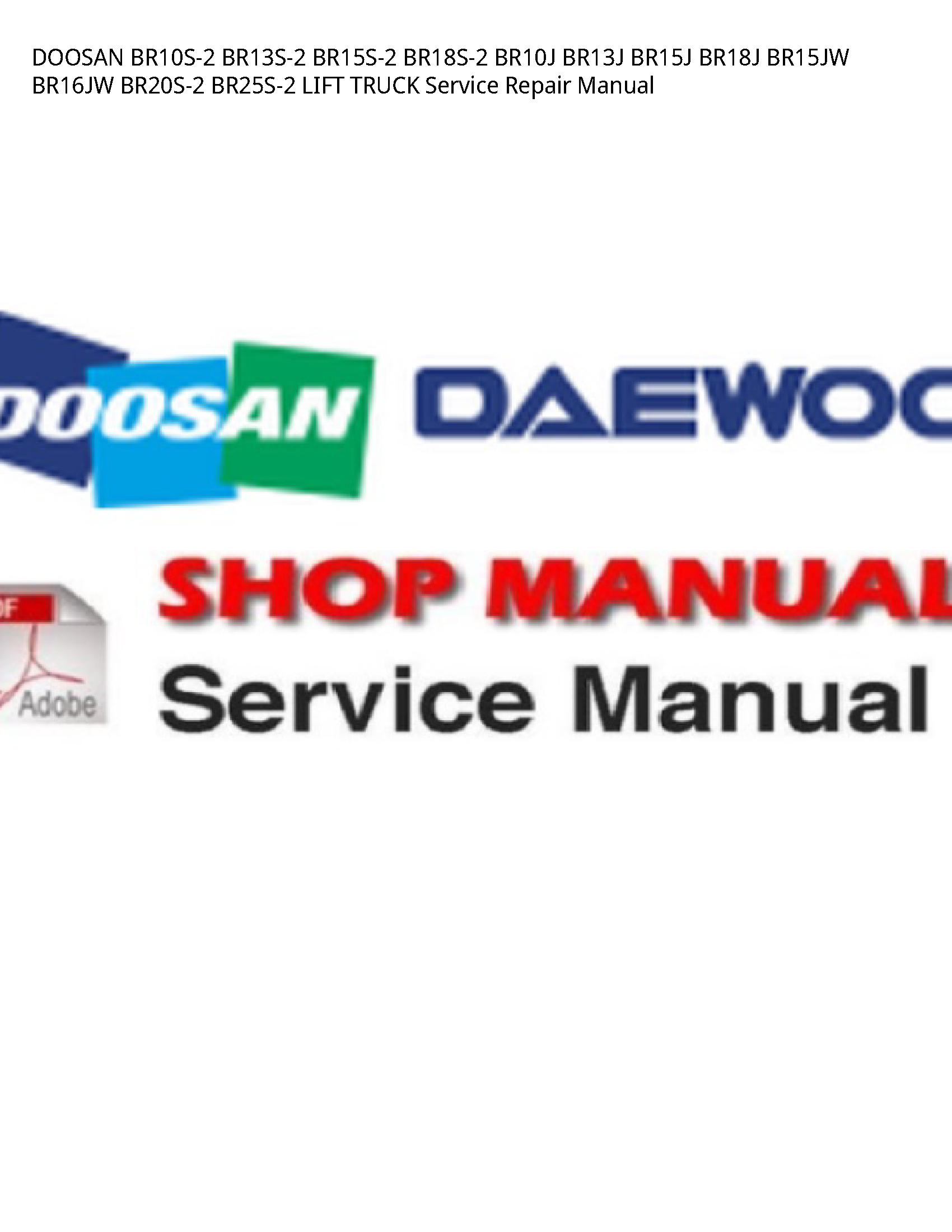 Doosan BR10S-2 LIFT TRUCK manual