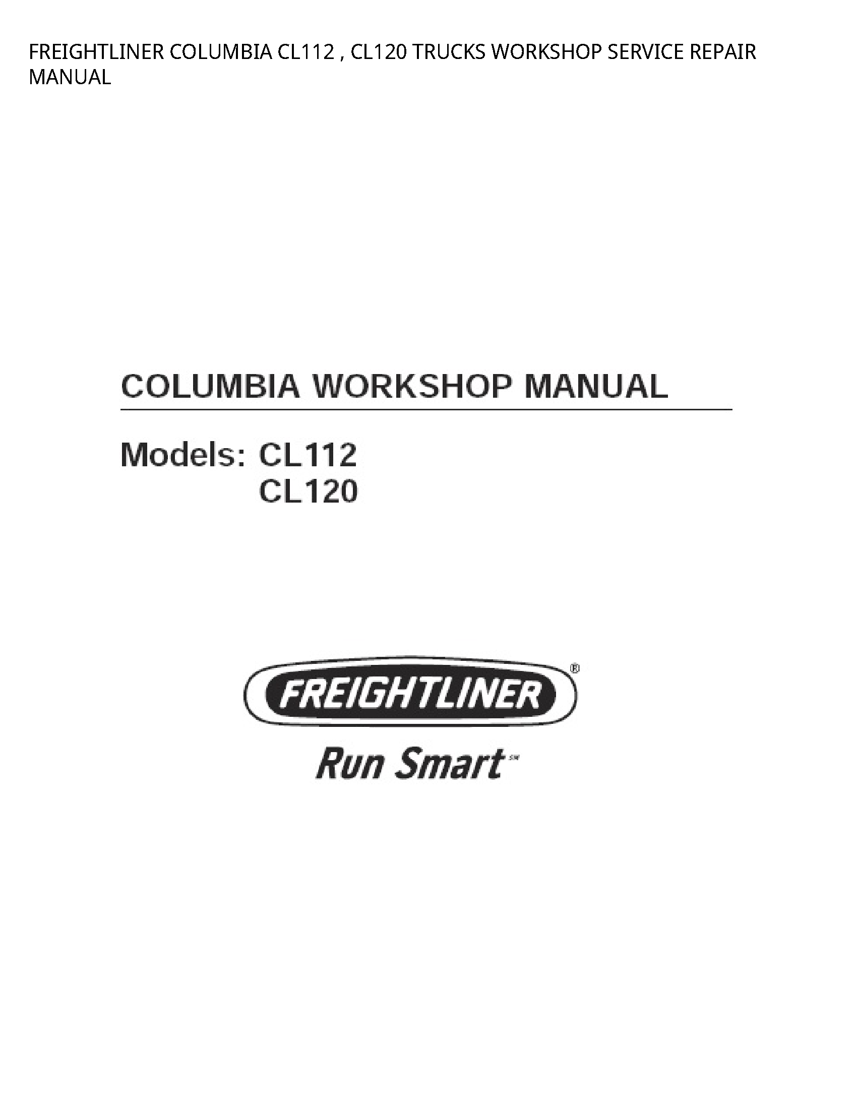 Freightliner CL112 COLUMBIA TRUCKS SERVICE REPAIR manual