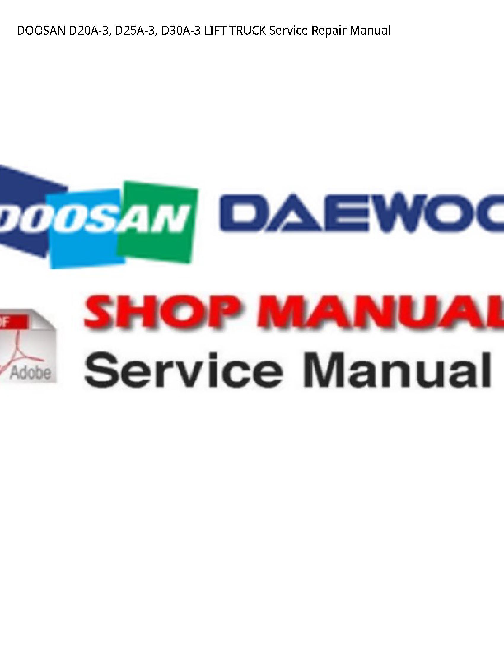 Doosan D20A-3 LIFT TRUCK manual