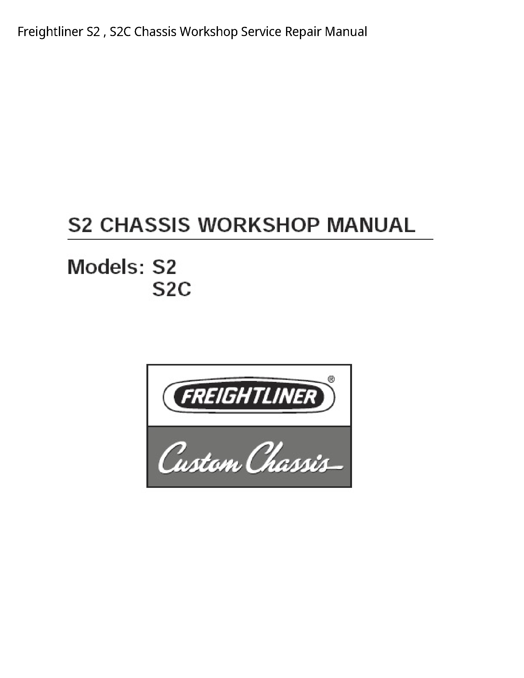 Freightliner S2 Chassis manual
