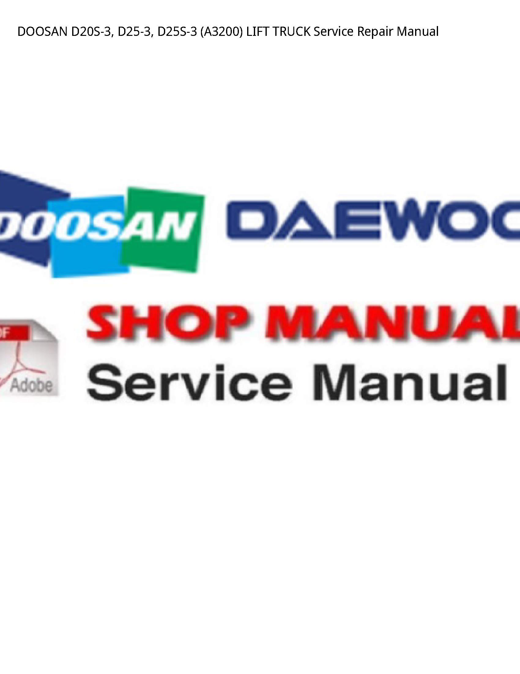 Doosan D20S-3 LIFT TRUCK manual