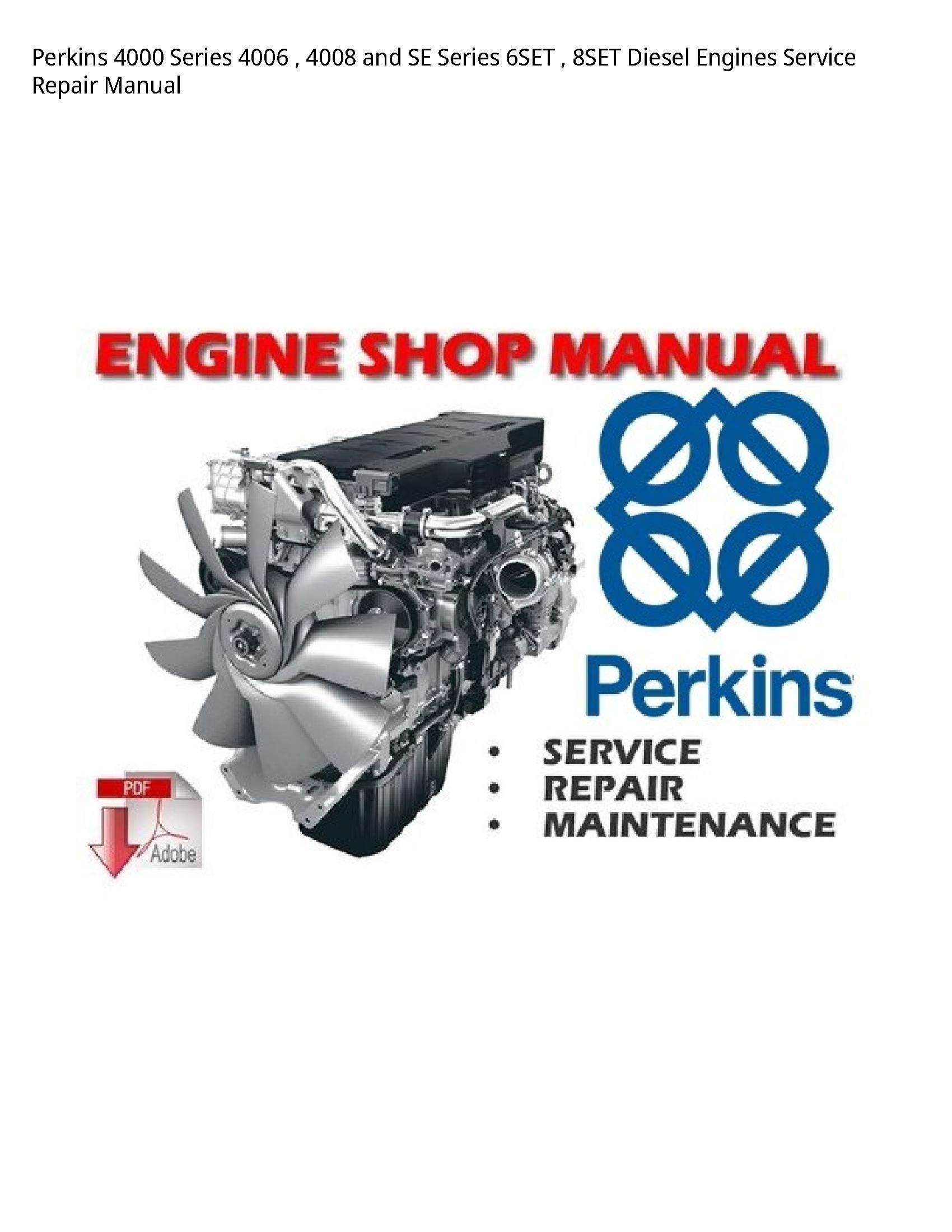 Perkins 4000 Series  SE Series Diesel Engines manual