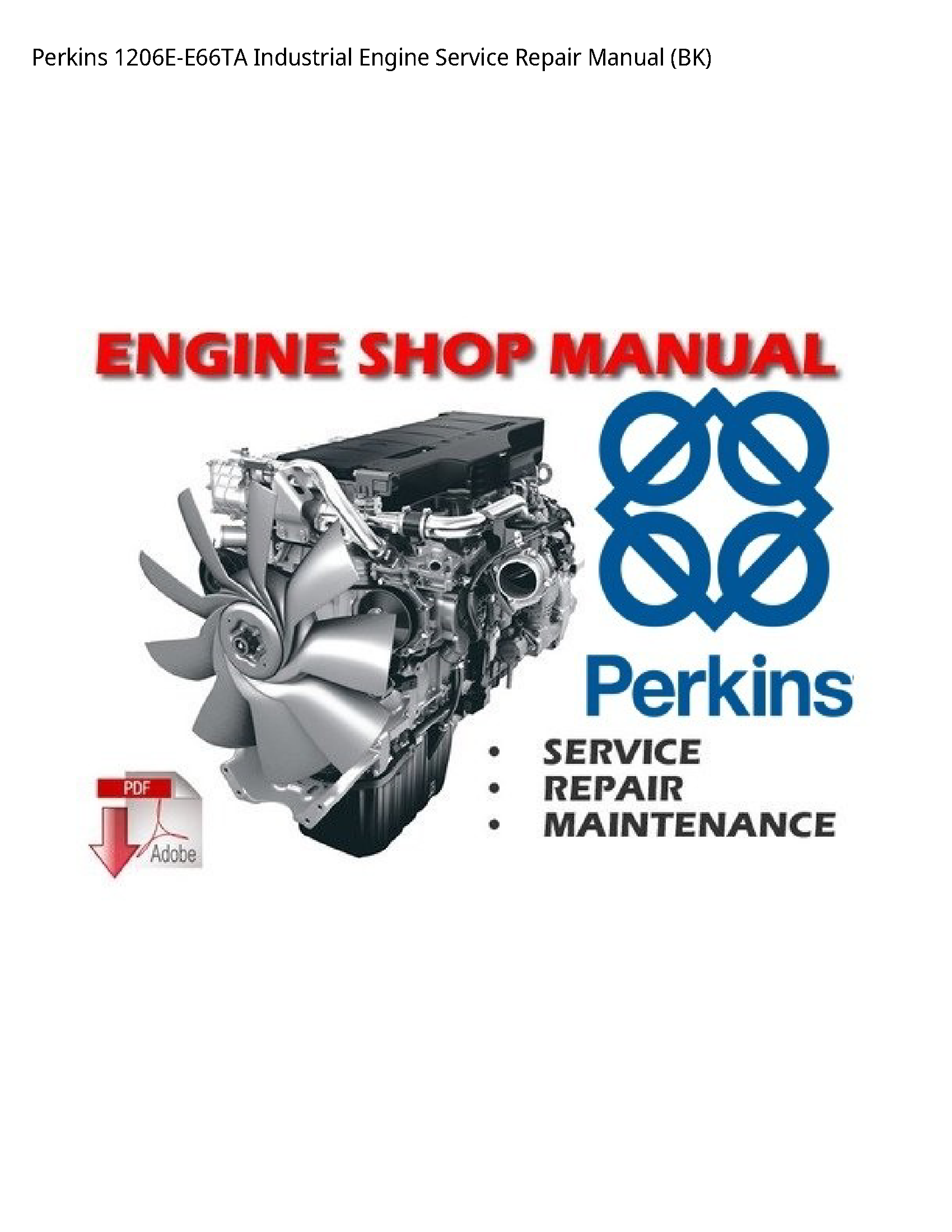 Perkins 1206E-E66TA Industrial Engine manual