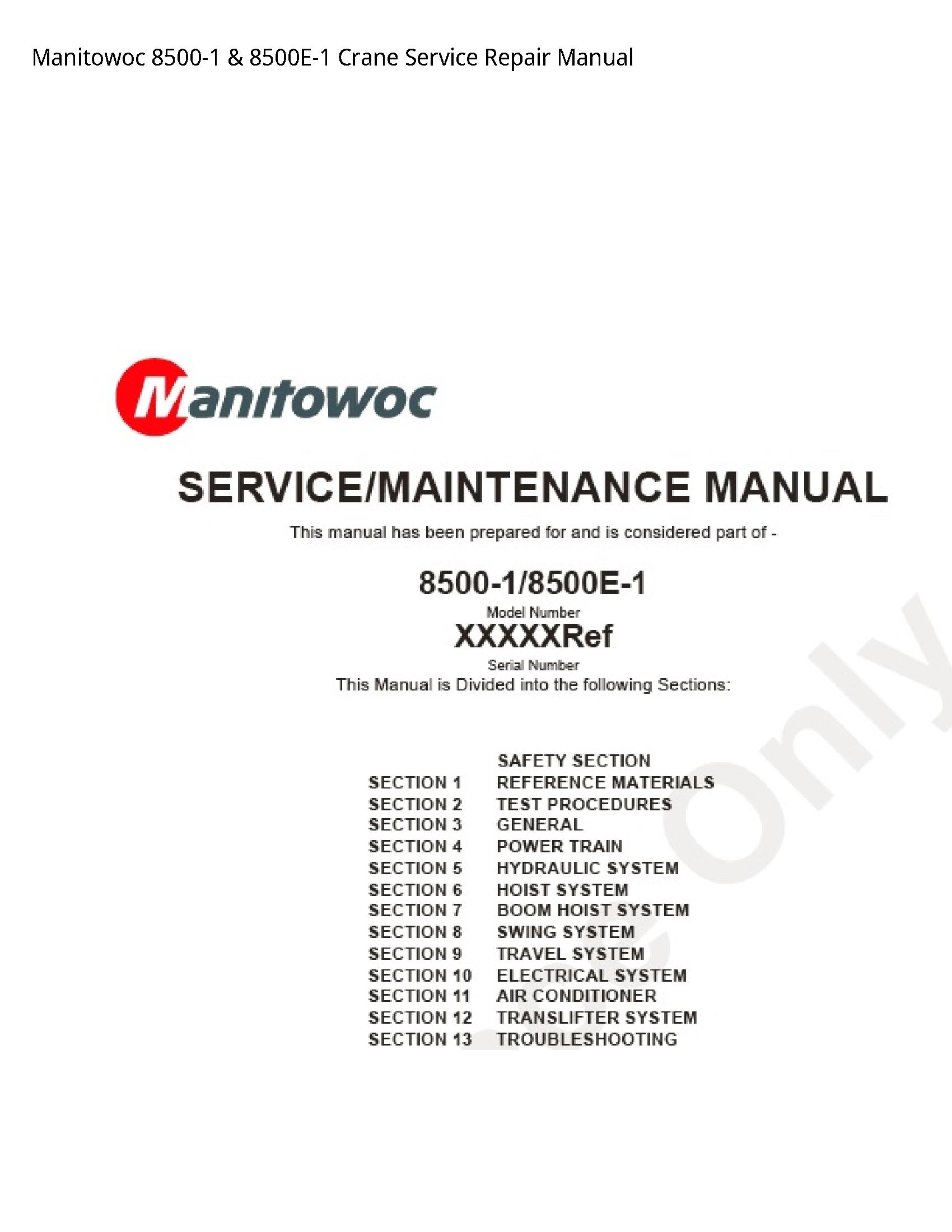 Manitowoc 8500-1 Crane manual