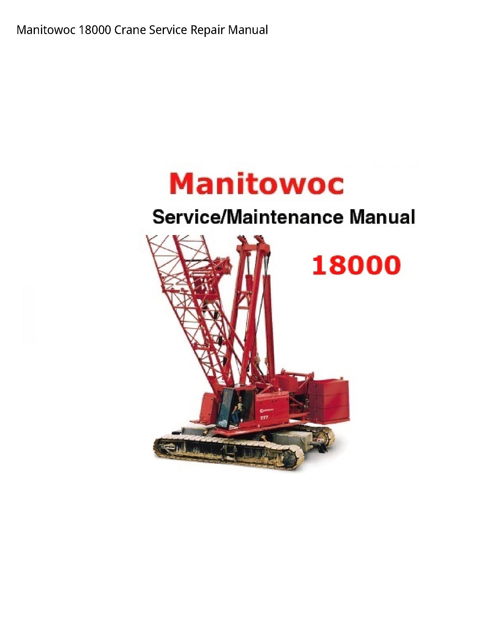 Manitowoc 18000 Crane manual