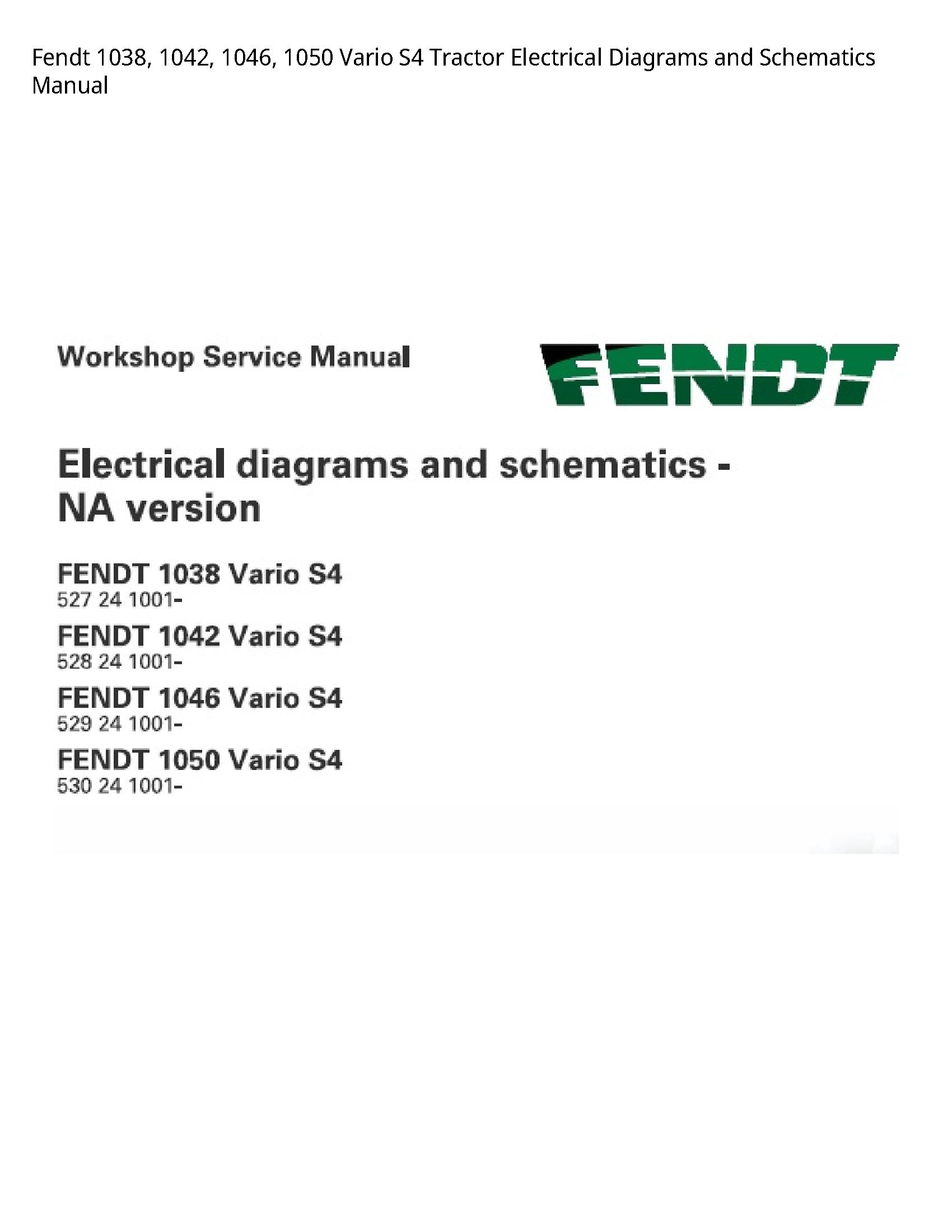 Fendt 1038 Vario Tractor Electrical Diagrams  Schematics manual
