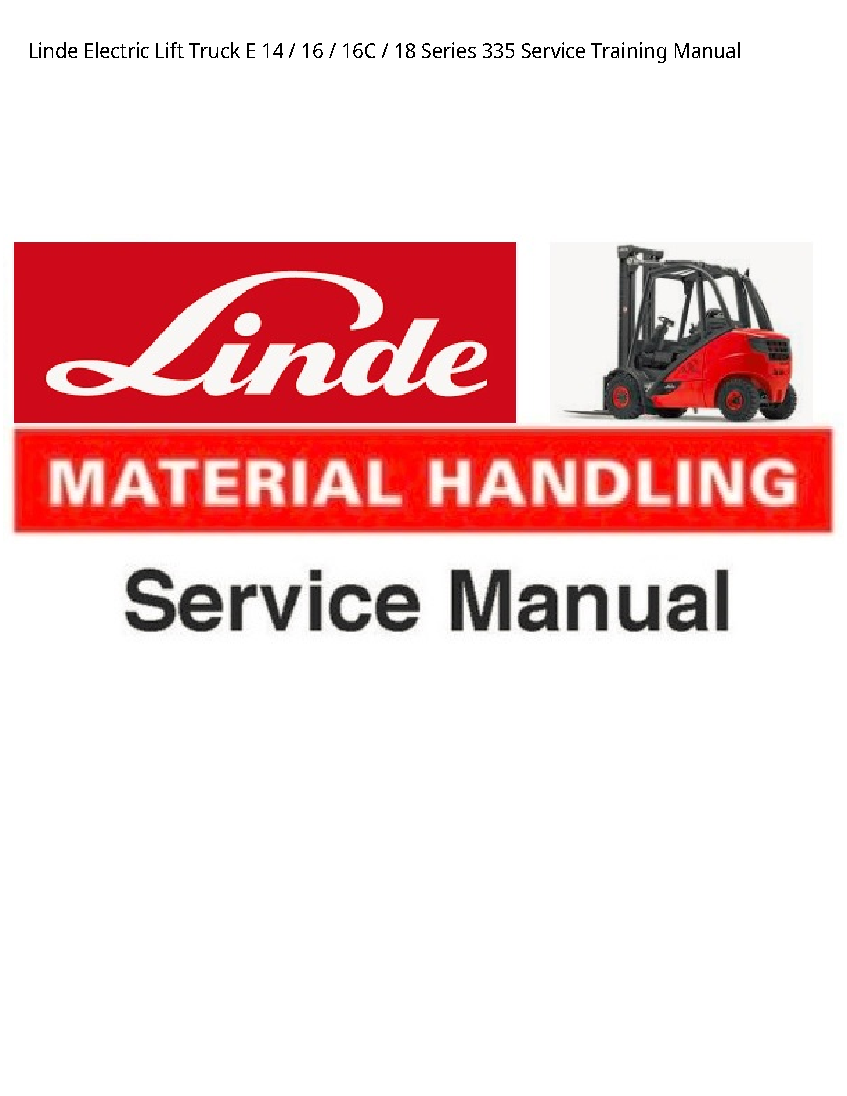 Linde 14 Electric Lift Truck Series Service Training manual