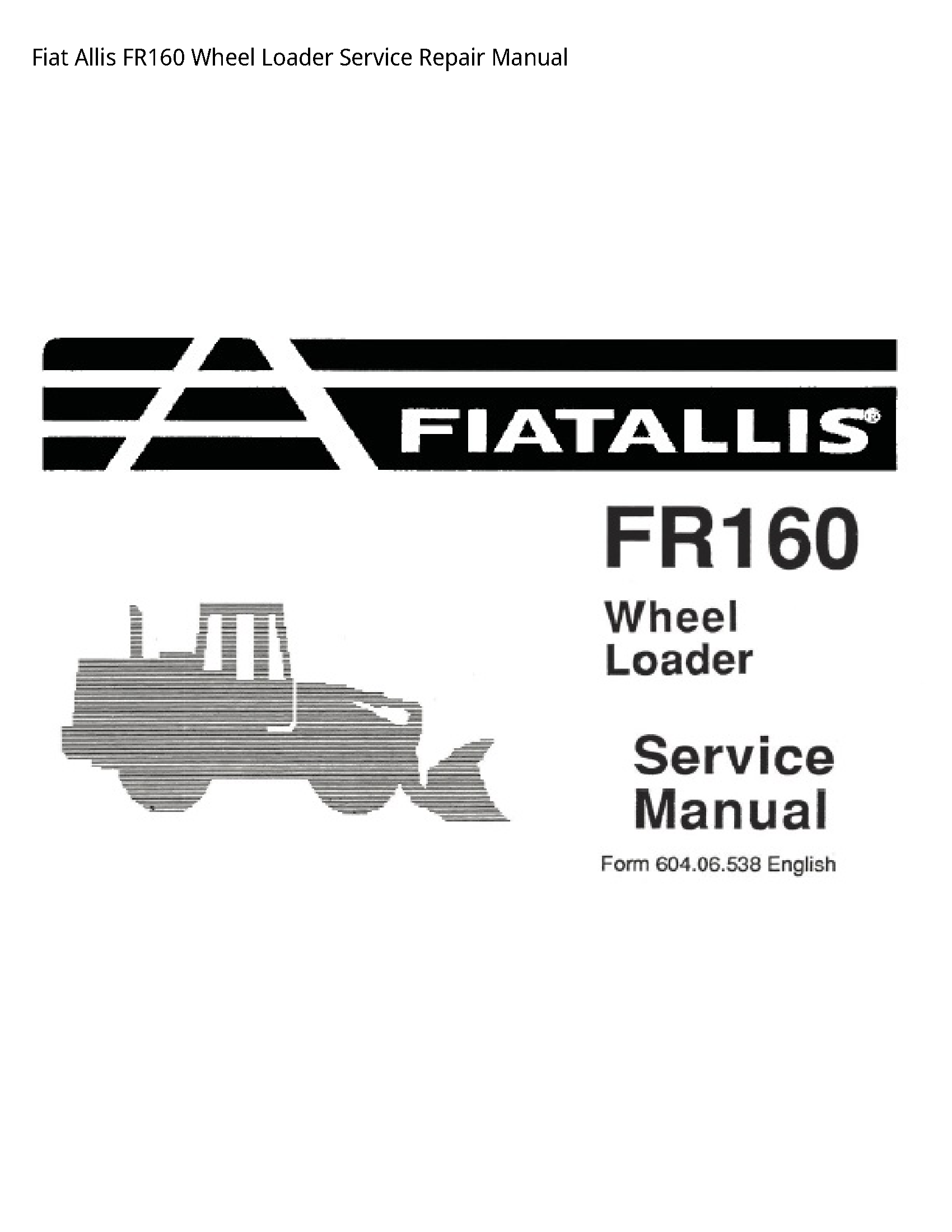 Fiat Allis FR160 Wheel Loader manual