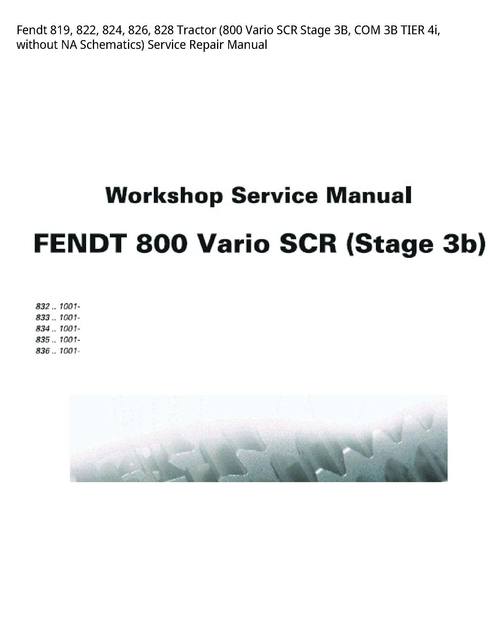 Fendt 819 Tractor Vario SCR Stage COM TIER without NA Schematics) manual