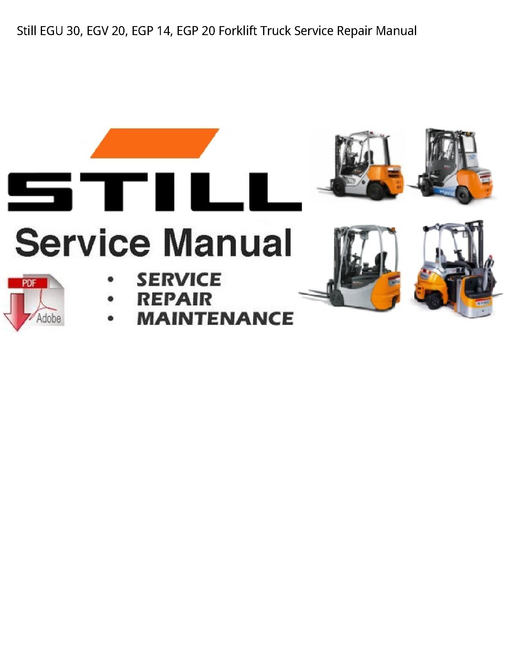Still 30 EGU EGV EGP EGP Forklift Truck manual