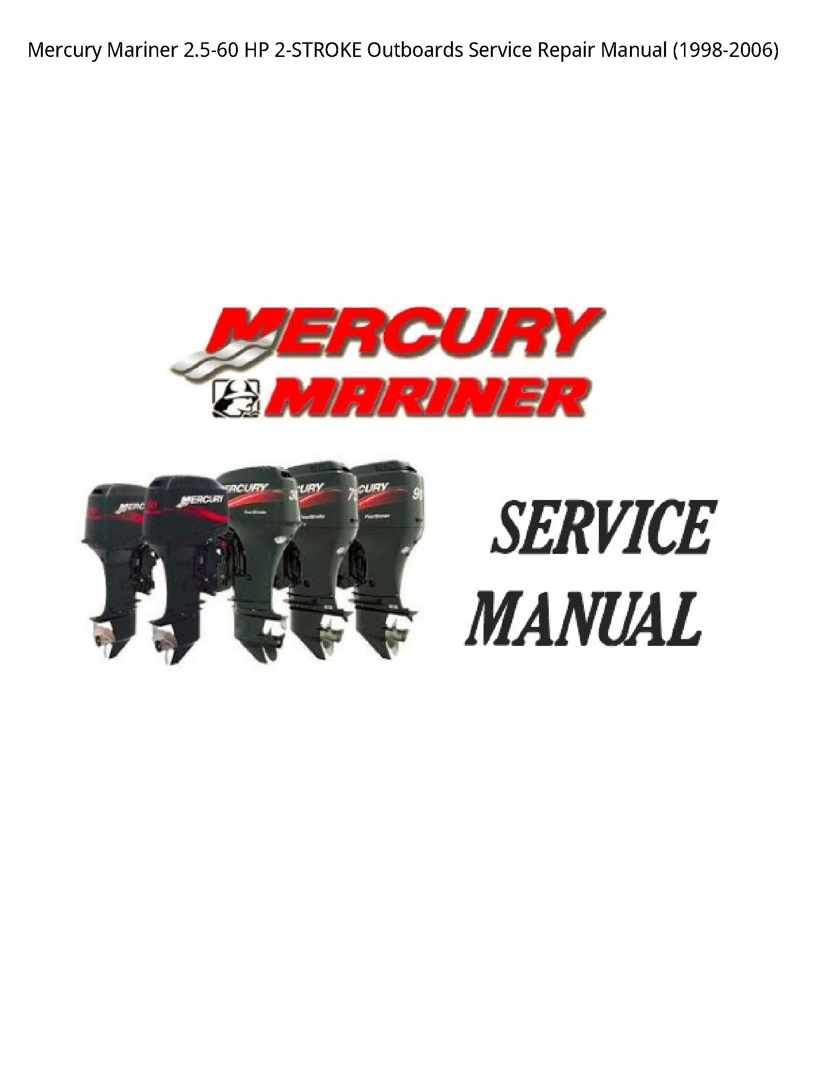 Mercury Mariner 2.5-60 HP Outboards manual