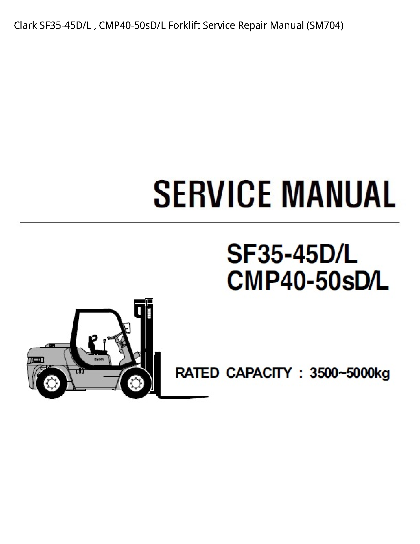 Clark SF35-45D Forklift manual