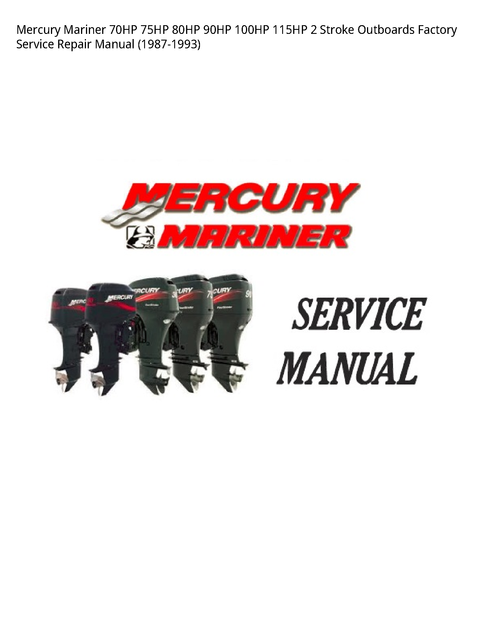 Mercury Mariner 70HP Stroke Outboards Factory manual