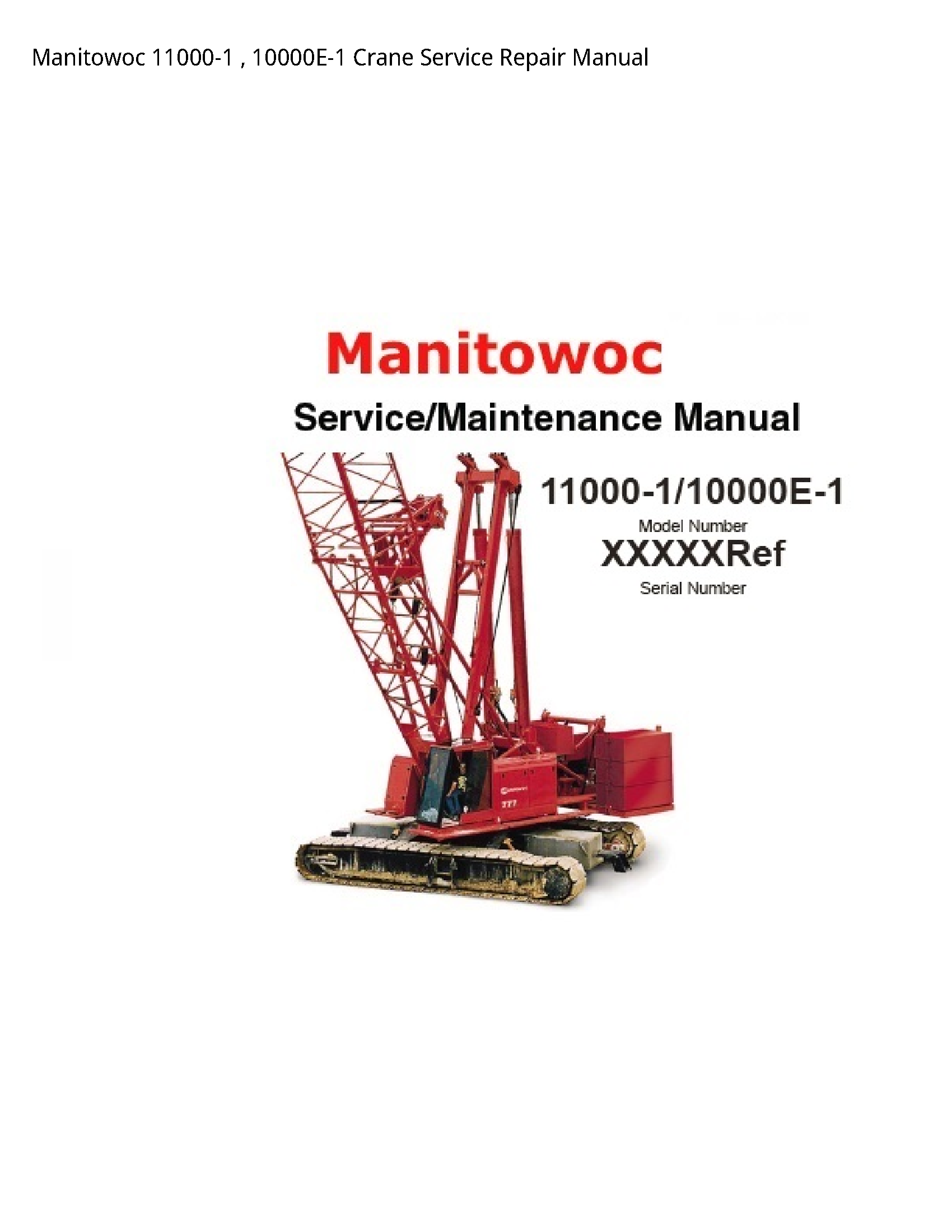Manitowoc 11000-1 Crane manual