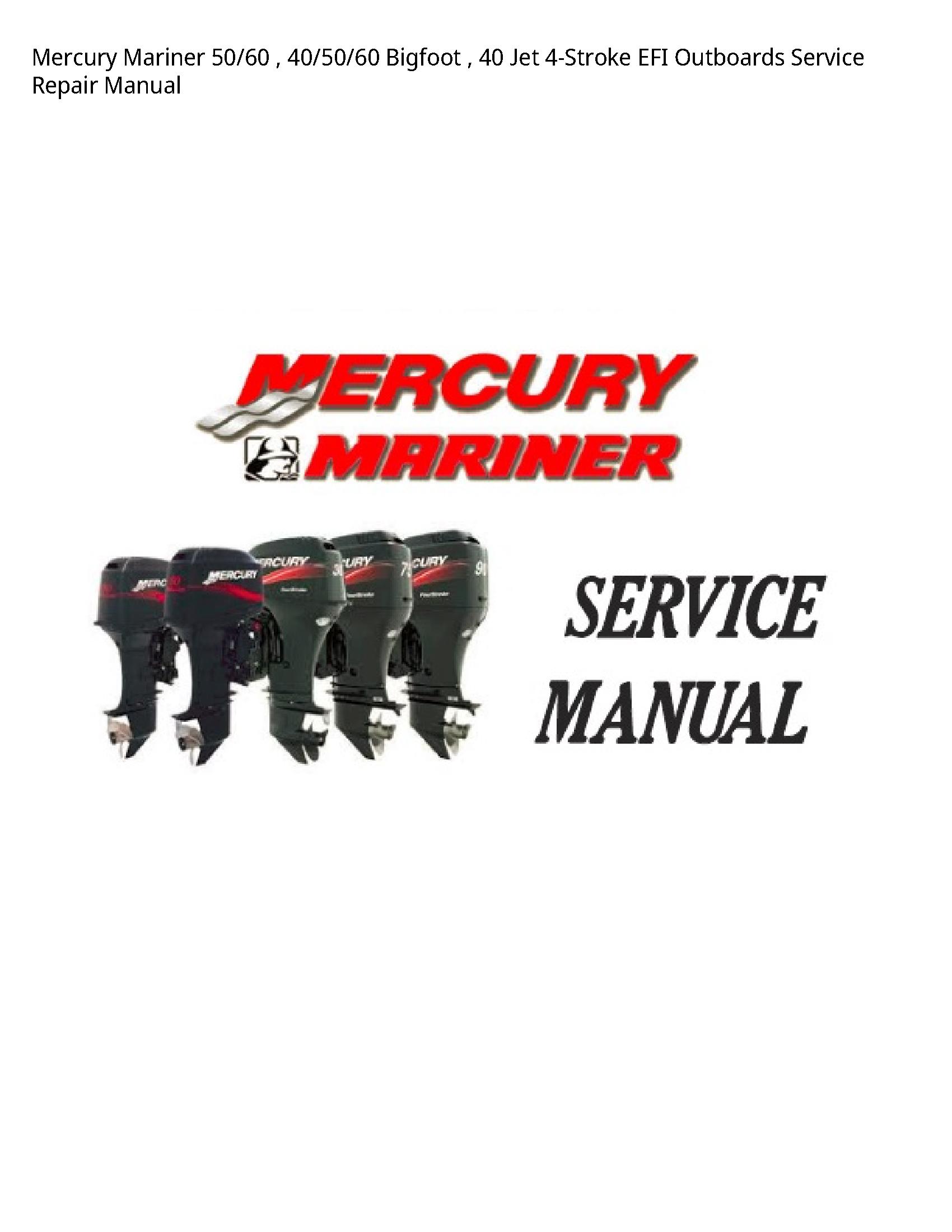 Mercury Mariner 50 Bigfoot Jet EFI Outboards manual