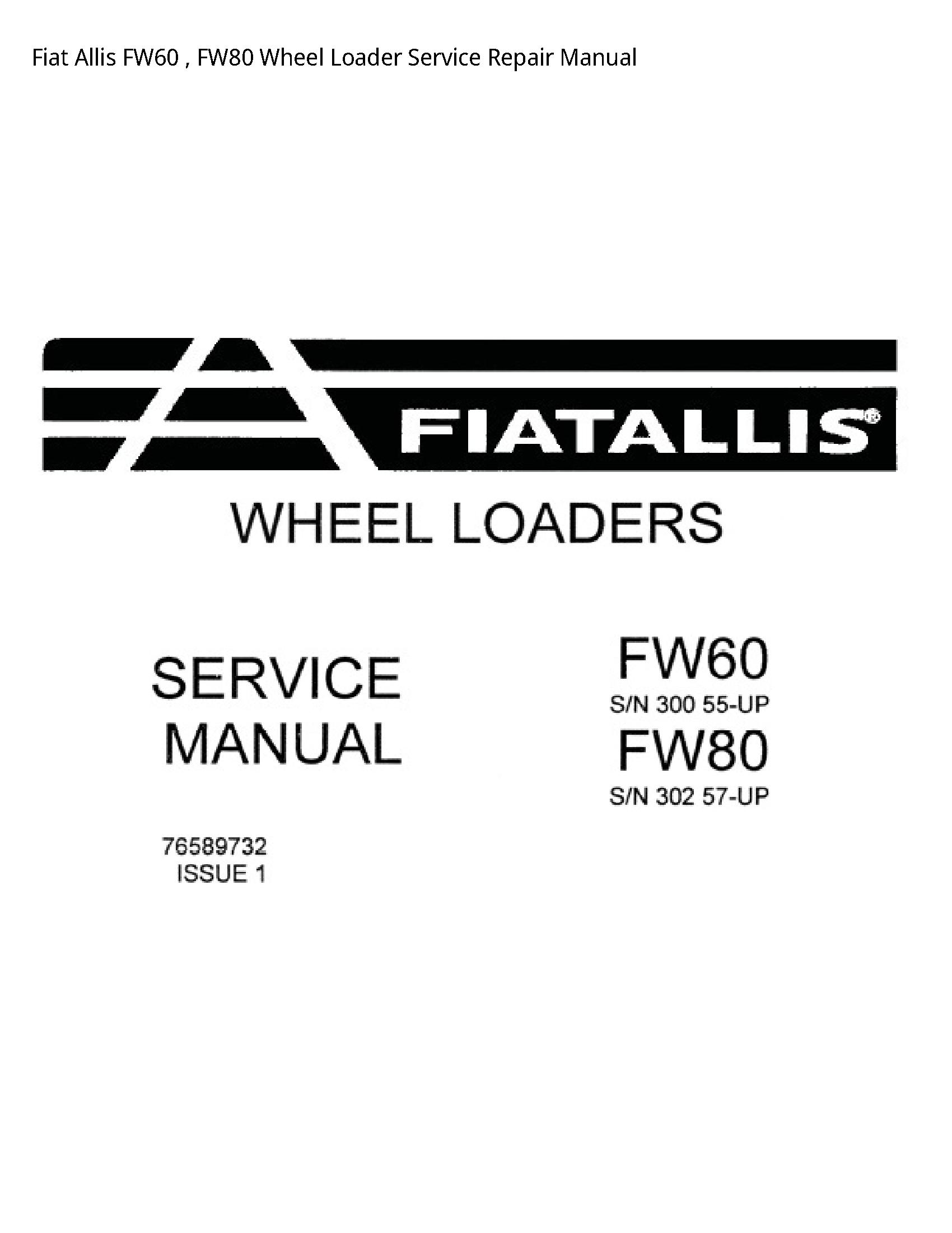 Fiat Allis FW60 Wheel Loader manual