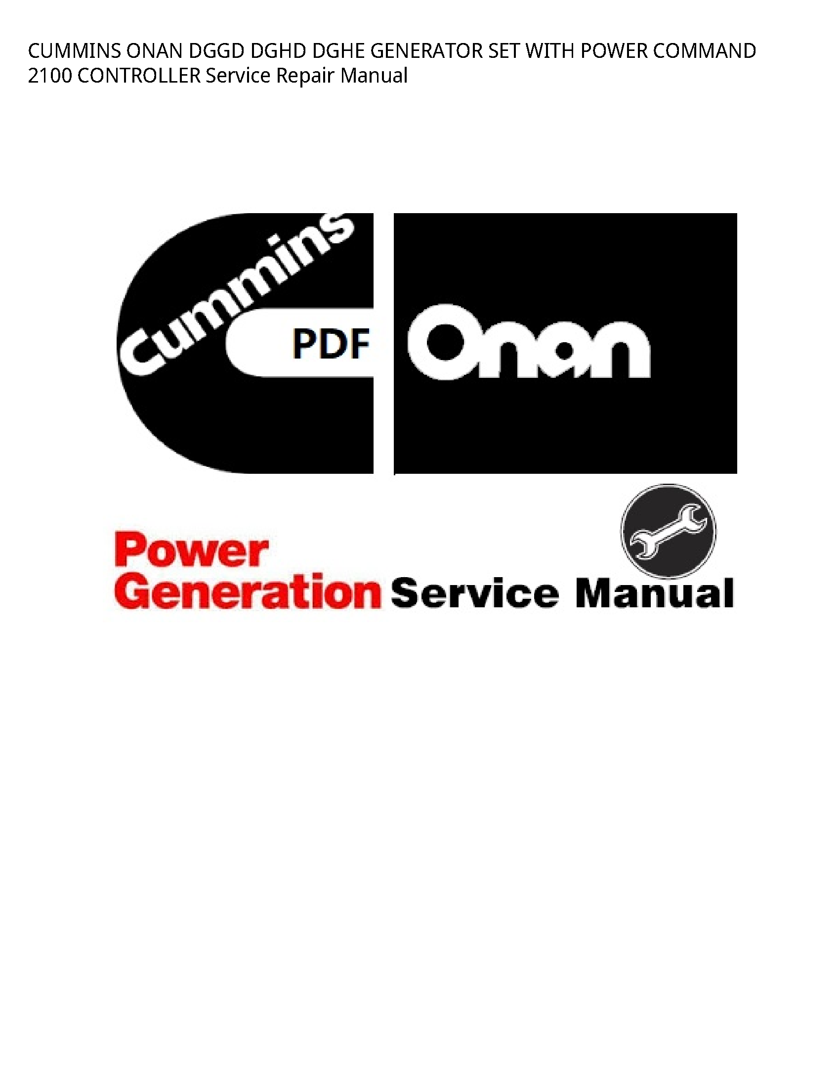 Onan 2100 DGGD DGHD DGHE GENERATOR SET WITH POWER COMMAND CONTROLLER manual