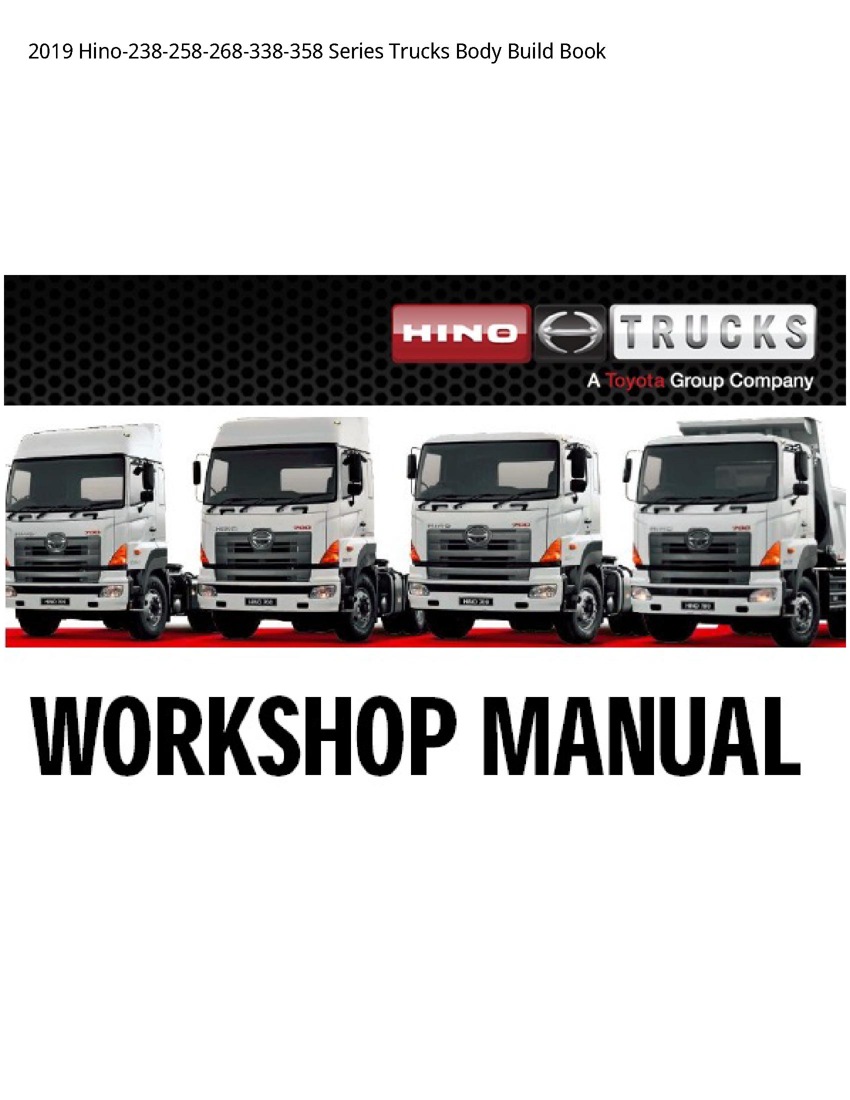Hino -238-258-268-338-358 Series Trucks Body Build Book manual