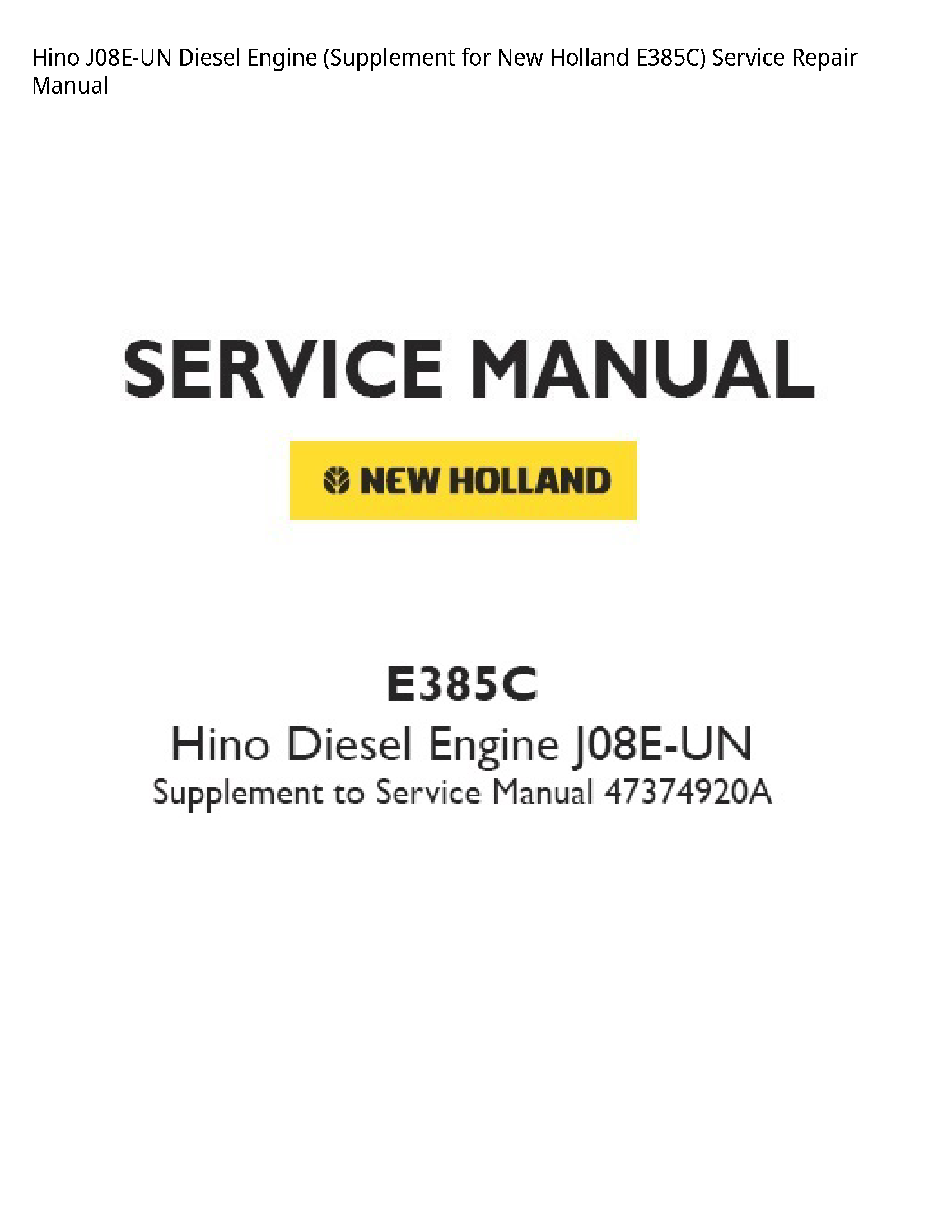 Hino J08E-UN Diesel Engine Supplement for New Holland manual