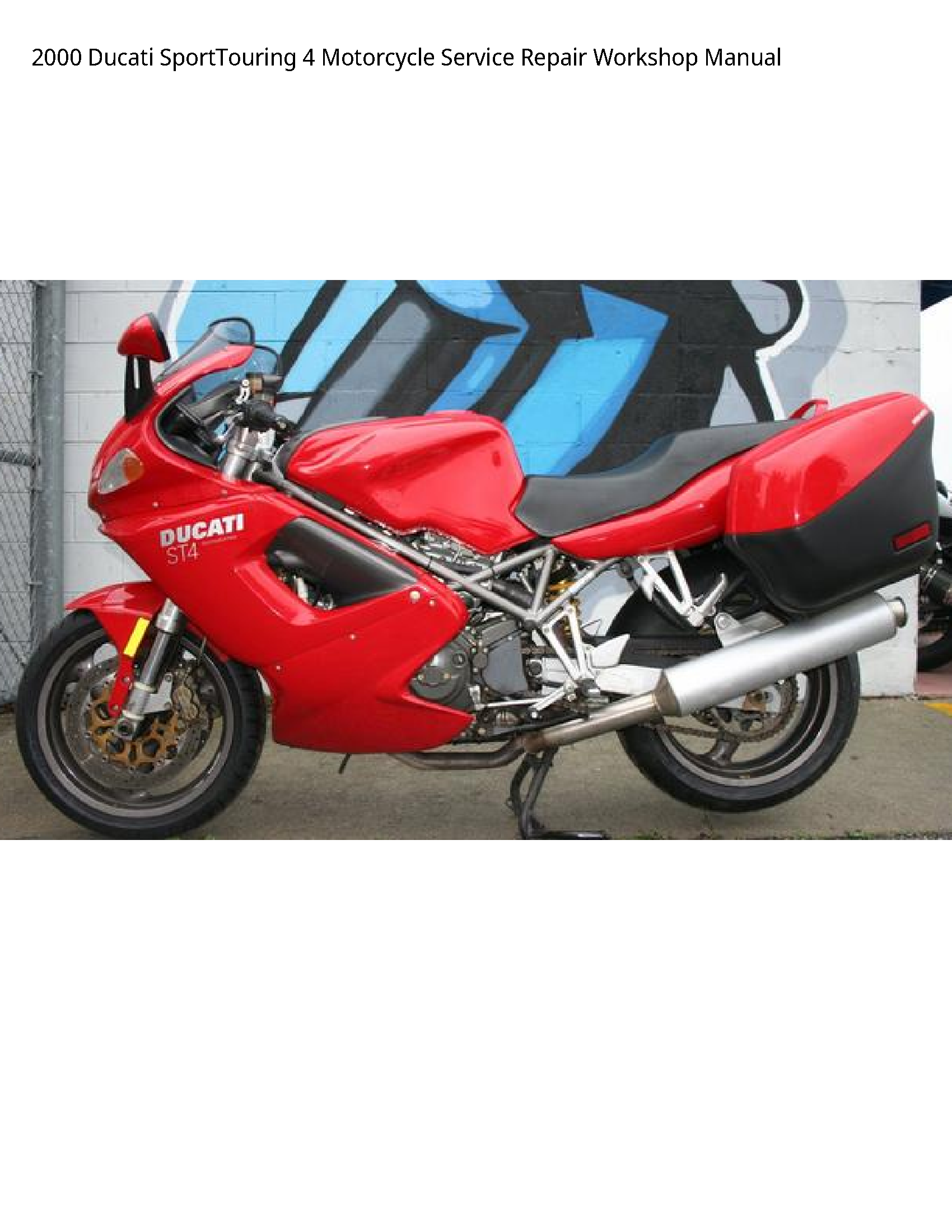 Ducati 4 SportTouring Motorcycle manual