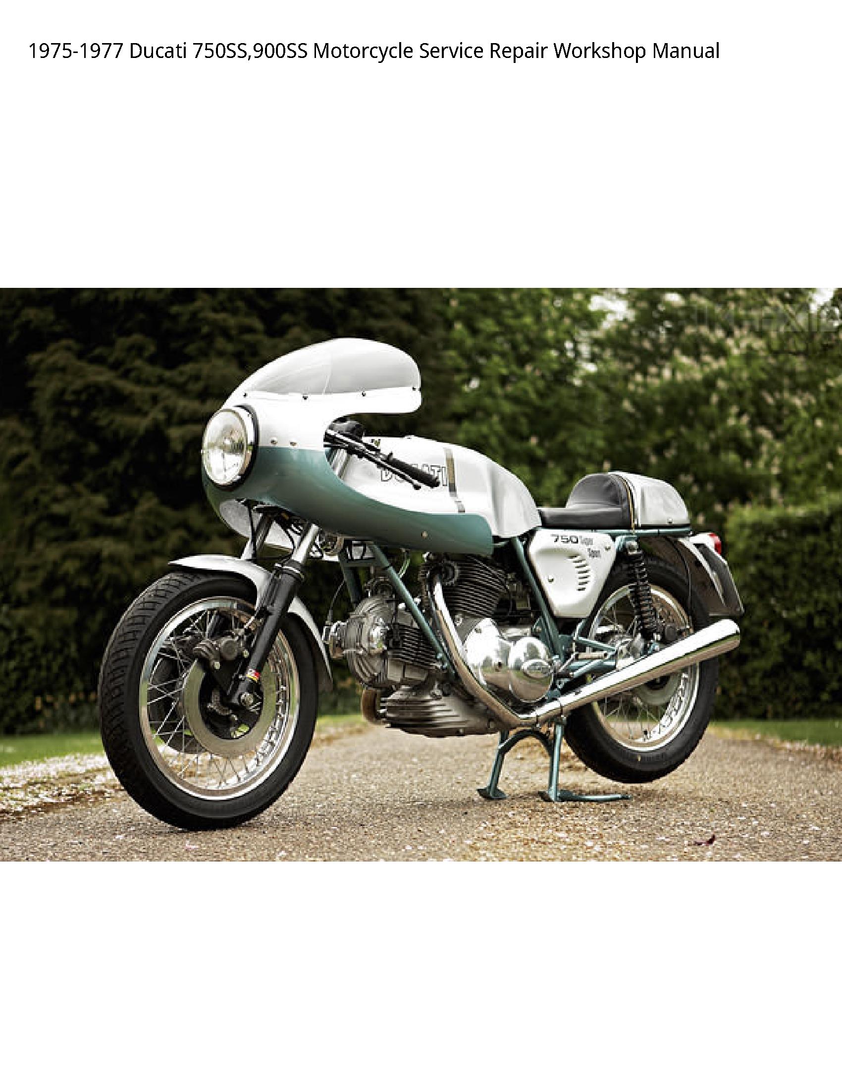 Ducati 750SS Motorcycle manual