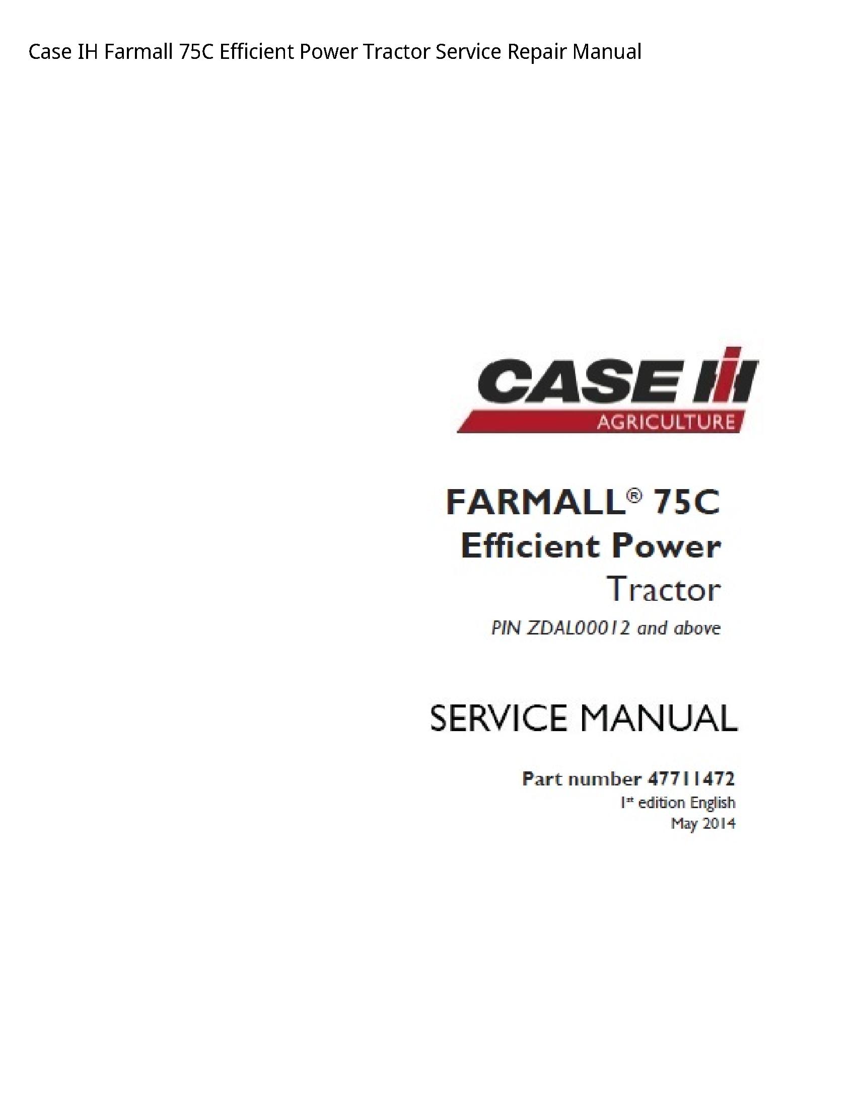 Case/Case IH 75C IH Farmall Efficient Power Tractor manual