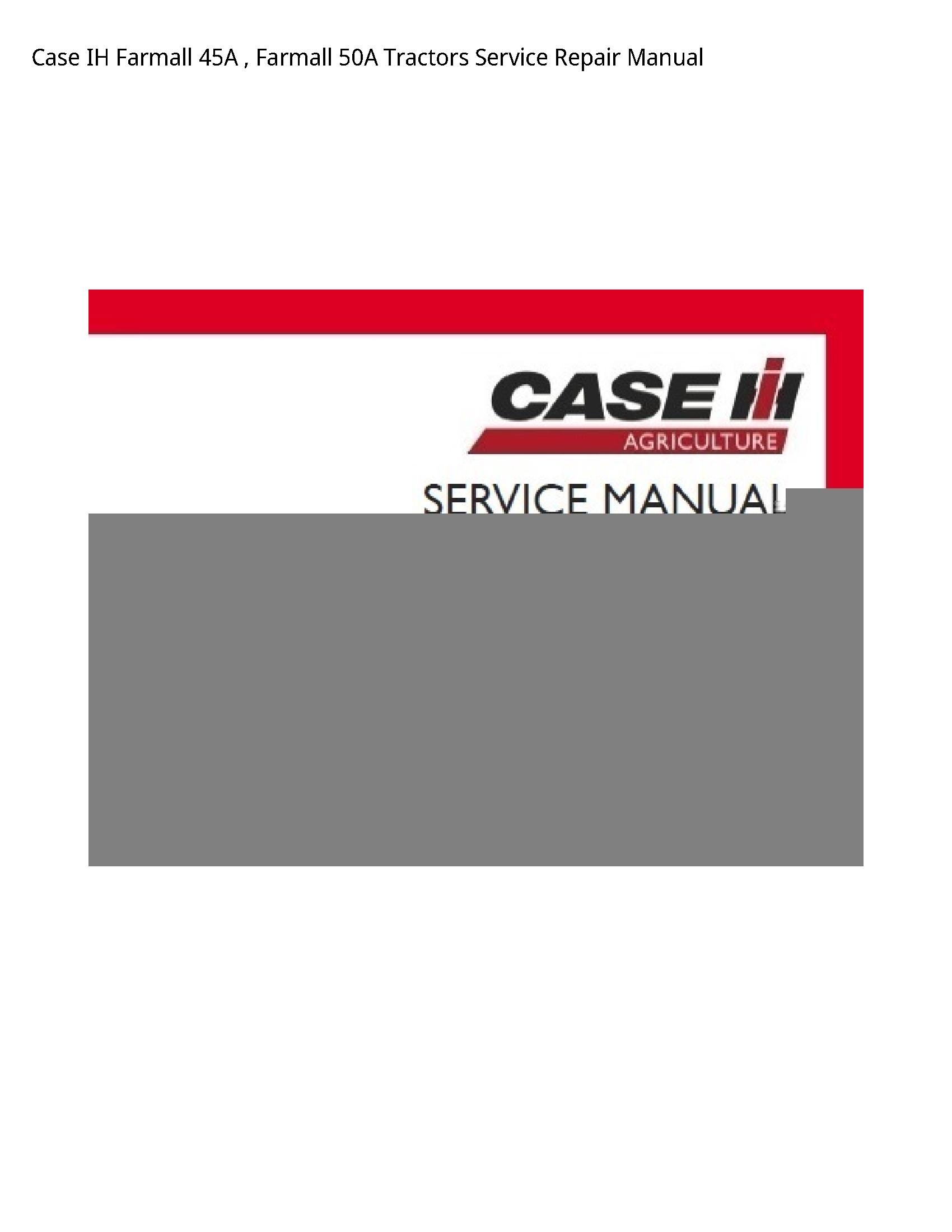 Case/Case IH 45A IH Farmall Farmall Tractors manual