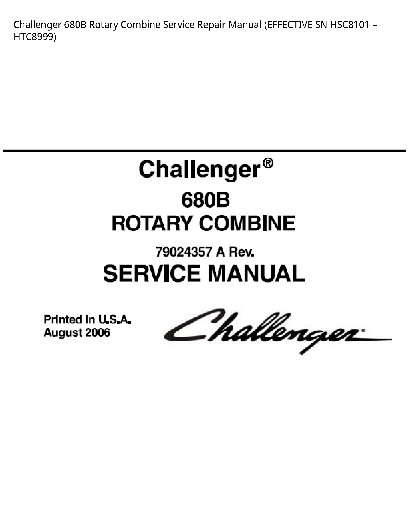 Challenger 680B Rotary Combine manual