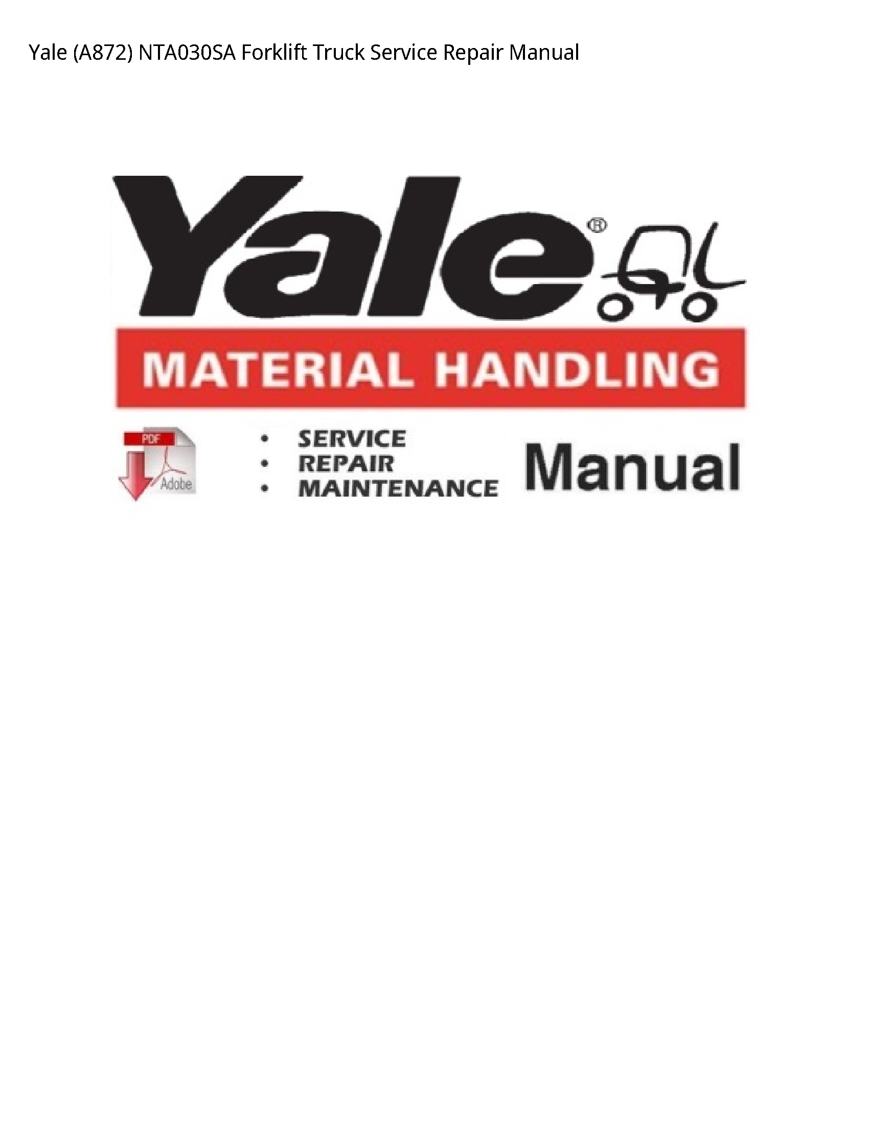 Yale (A872) Forklift Truck manual