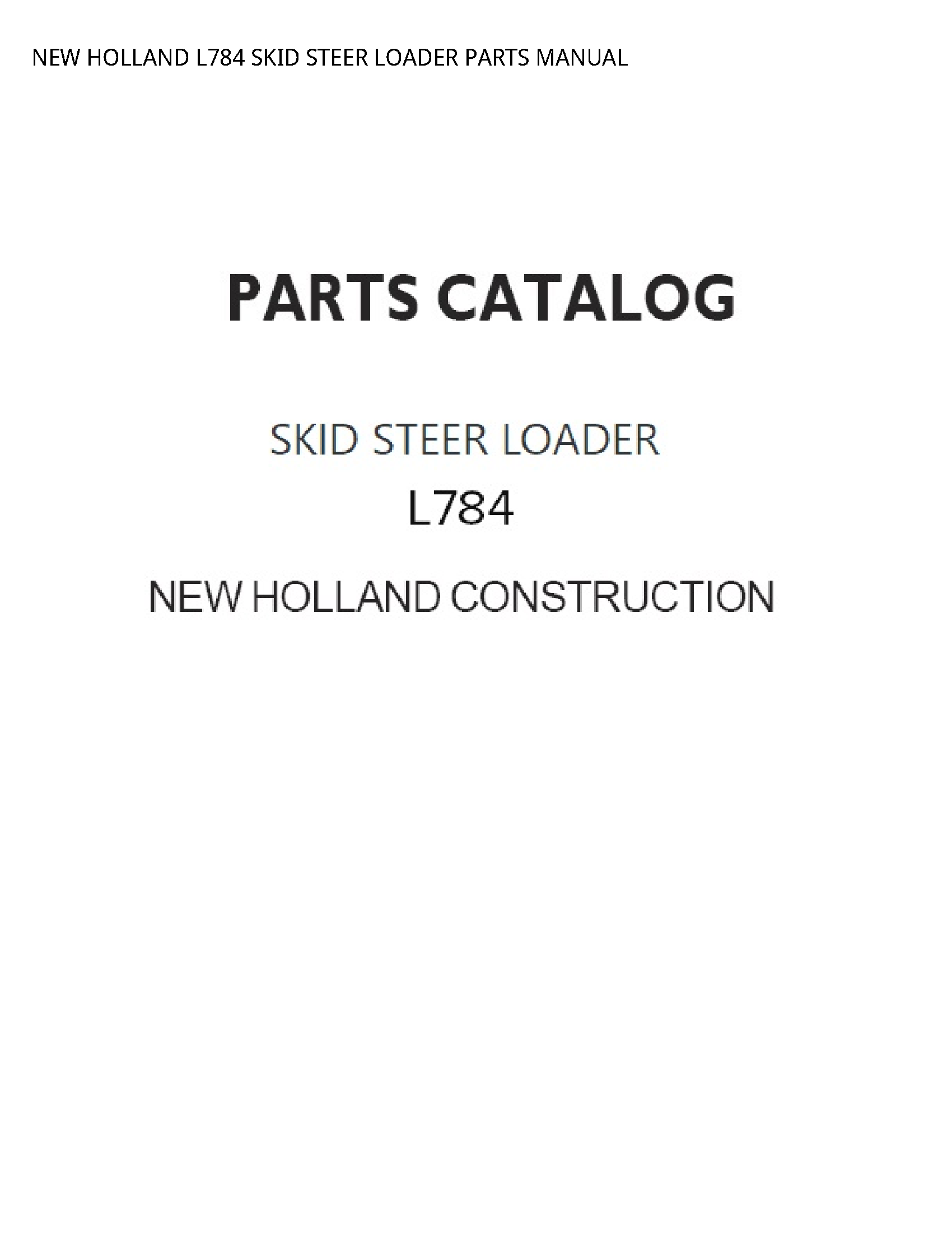 New Holland L784 SKID STEER LOADER PARTS manual