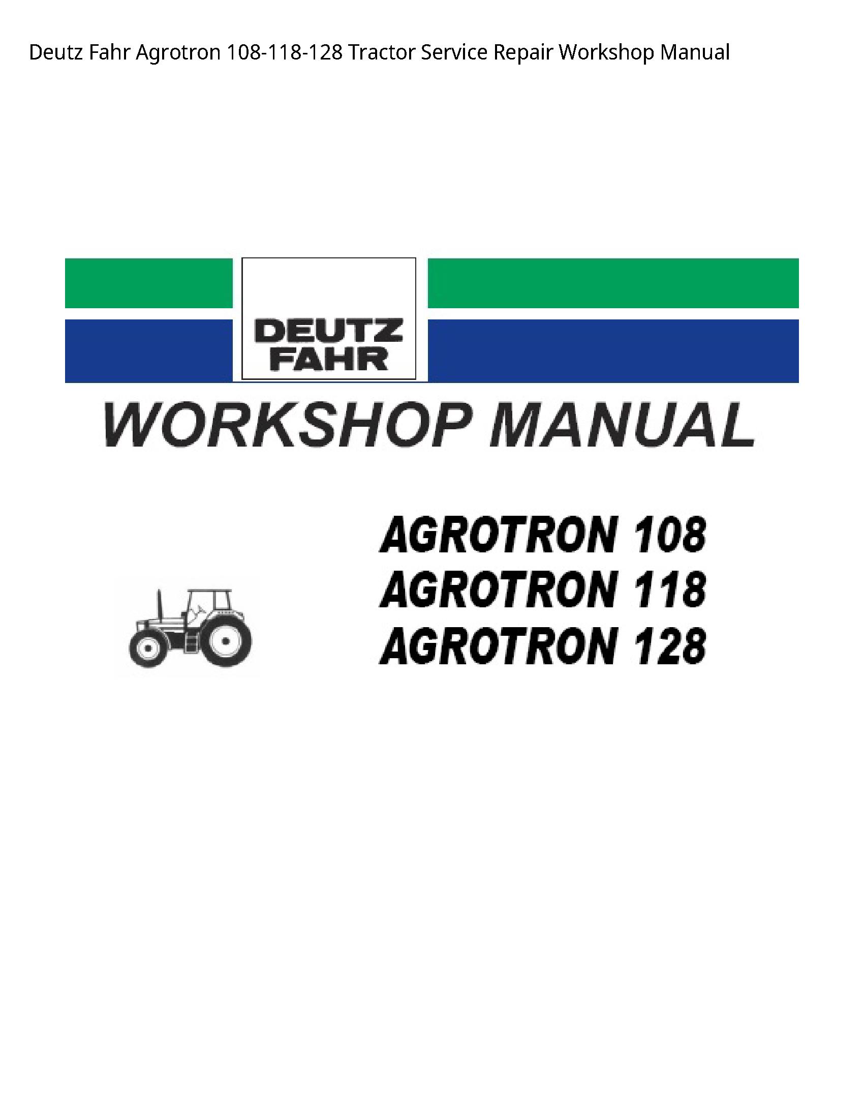 Deutz 108-118-128 Fahr Agrotron Tractor manual