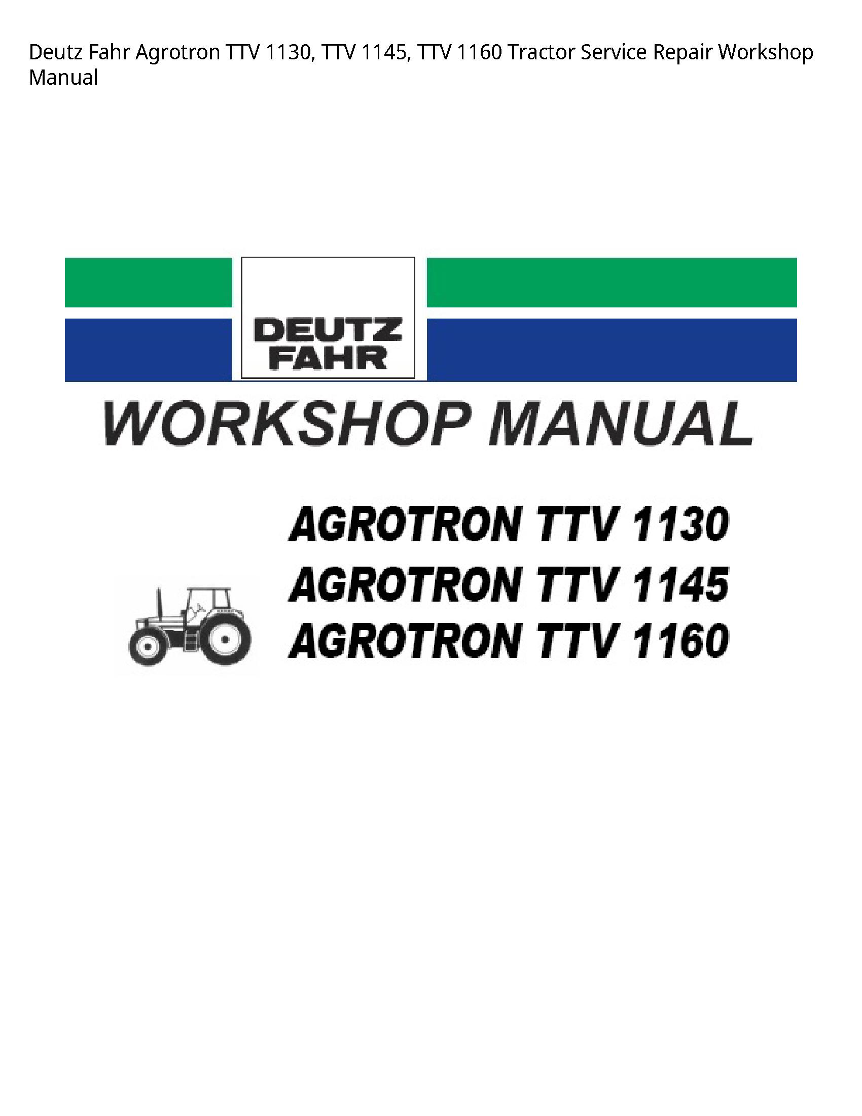 Deutz 1130 Fahr Agrotron TTV TTV TTV Tractor manual